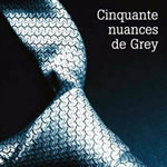 Cinquante nuances de Grey – E. L. James