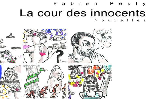 Fabien Pesty - La cour des innoncents