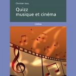 Quizz musique et cinéma – Christian Jacq