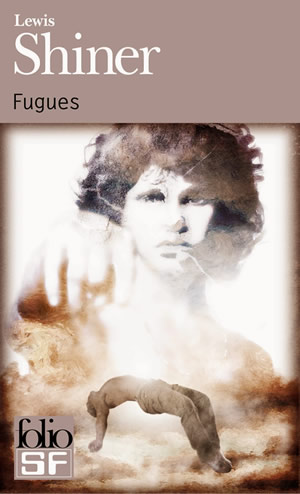 Lewis Shiner Fugues