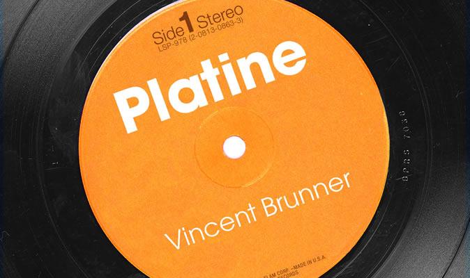 Platine Vincent Brunner