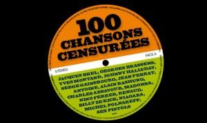 100 chansons censurees -Emmanuel Pierrat, Aurelie Sfez
