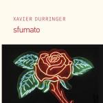Xavier Durringer - Sfumato